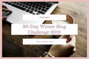 30-Day Winter Blog Challenge 2019