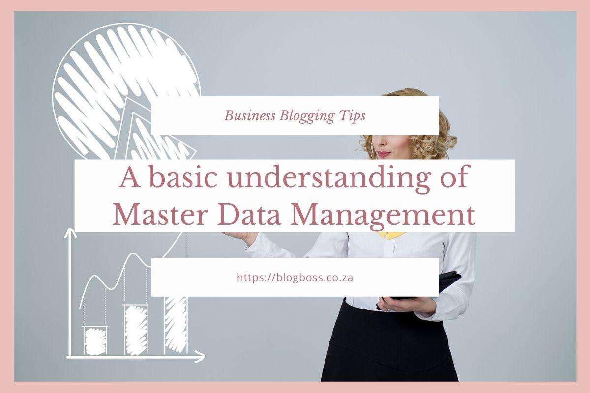 A basic understanding  of Master Data Management
