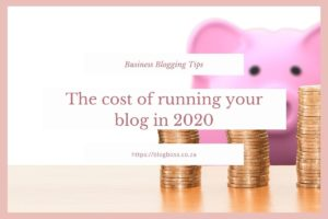 Finance solutions : the cost of running a blog in 2020