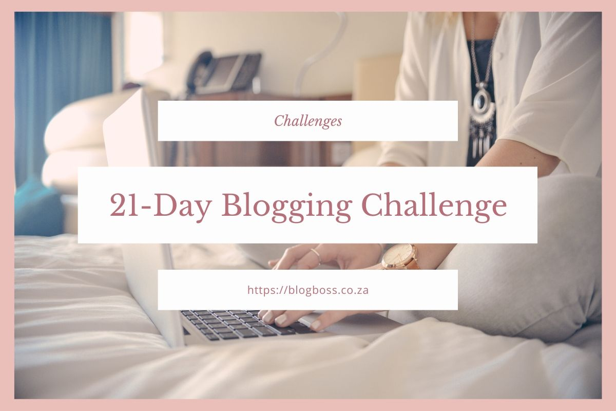 21-Day Blogging Challenge