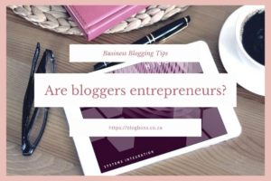 Are bloggers entrepreneurs?
