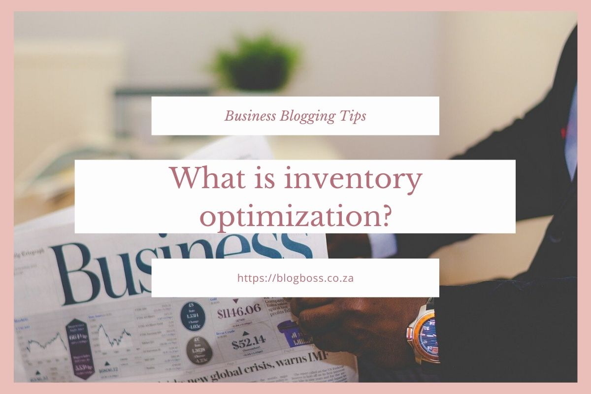 What is inventory optimization?