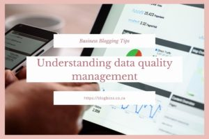 Understanding Data Quality Management