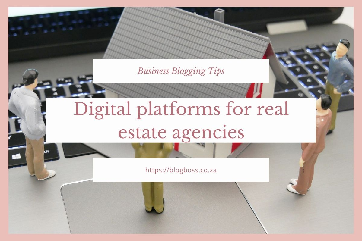 Digital platforms for real estate agencies