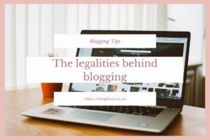 The legalities behind blogging